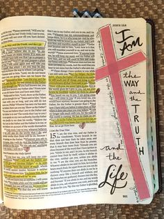 """""""I am the Way, and the Truth and the Life. No one comes to the father except… Faith Bible, My Bible, Bible Art, Bible Scriptures, Bible Quotes, Scripture Art, Bible Study Journal, Art Journaling, Inductive Bible Study"""