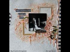 My Creative Scrapbook: Shabby Chic Mixed Media Scrapbook Layout Video Tutorial by Marilyn Rivera