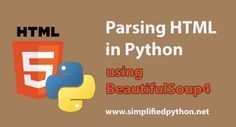 Parsing HTML in Python Tutorial. In this post we will see how to do Parsing HTML in PYthon using the package BeautifulSoup4.