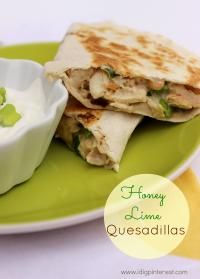 Honey Lime Quesadillas will be a hit with your family!