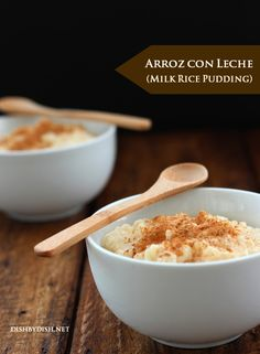 Arroz con Leche (Milk Rice Pudding) - Dish by Dish