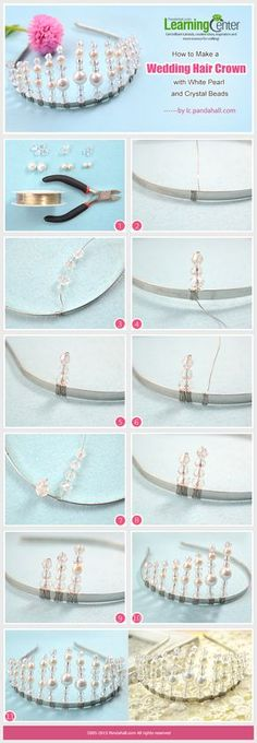How to Make a Wedding Hair Crown with White Pearl and Crystal Beads