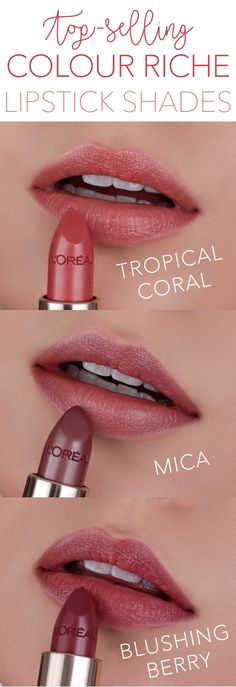 Best selling L'Oreal Color Riche lipstick shades: Tropical Coral, Mica, and Blushing Berry.