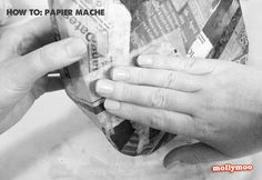 How to Paper Mache tutorial