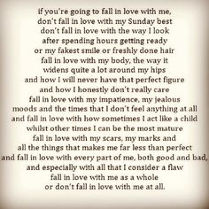 Fall in love with me as a whole or don't fall in love with me at all...