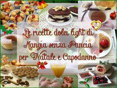 Ricette dolci light per Natale e le feste 2015: tante ricette di dolci e non solo: creme, bevande, merende, colazioni e marmellate da regalare!
