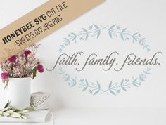 Faith Family Friends svg eps dxf jpg png cut files for Silhouette and Cricut type cutting machines by HoneybeeSVG on Etsy