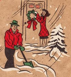 time to shovel the walkway- style Old Time Christmas, Old Fashioned Christmas, Christmas Past, Merry Little Christmas, Vintage Christmas Images, Retro Christmas, Vintage Holiday, Christmas Pictures, Christmas Greeting Cards