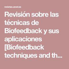 Revisión sobre las técnicas de Biofeedback y sus aplicaciones [Biofeedback techniques and their applications: A review]   Conde Pastor   Acción Psicológica