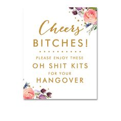 Bachelorette Cheers Bitches Hangover Kits Sign - White Gold Glitter Watercolor Floral Flowers - Instant Download Printable