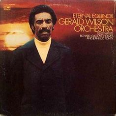 gerald wilson images | Gerald Wilson Orchestra - Blog de soul quinquin
