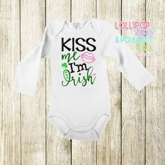 Kiss me Im Irish Size 0/3 M - 8 yrs Short sleeve $25 Long Sleeve $28  www.facebook.com/lollistripespolkadots Custom Embroidered Shirts, Custom Embroidery, Cake Sizes, Baby Shirts, Little Miss, Boy Outfits, Give It To Me, Polka Dots, Shorts