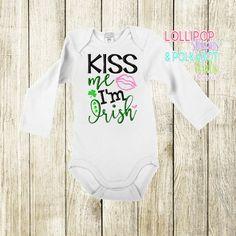 Kiss me Im Irish Size 0/3 M - 8 yrs Short sleeve $25 Long Sleeve $28  www.facebook.com/lollistripespolkadots Custom Embroidered Shirts, Custom Embroidery, Cake Sizes, Baby Shirts, Give It To Me, Polka Dots, Shorts, Facebook, Boys