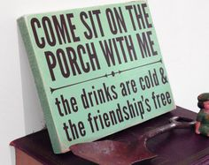 Come sit on the porch with me... Sign on reclaimed wood #OBRC
