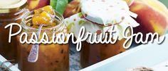 Lynda Hallinan's Passionfruit Jam Recipe Jam Recipes, Other Recipes, Palmers Garden Centre, Chutneys, Low Sugar, Preserves, Pickles, Jelly, Sauces