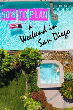 Insider's Guide to Planning a Trip to San Diego