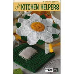Little Kitchen Helpers - 12 Crochet Designs Patterns