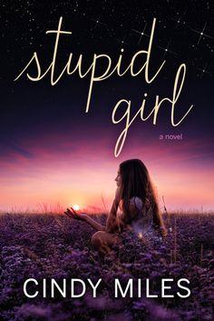 Stupid Girl - Cindy Miles.  Las portadas con el cielo nocturno por mucho son mis preferidas.