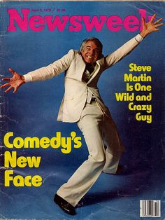 Steve Martin on the cover of Newsweek circa 1978. .omg. . love this skit. .one of my all time Saturday Night Live Favorites. . :)