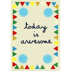 Happy thoughts -quote: today is awesome Words Quotes, Wise Words, Happy Happy Happy, Happy Magic, Magical Quotes, Little Bit, Thought Of The Day, Messages, Happy Thoughts