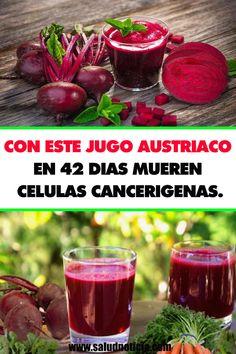 CON ESTE JUGO AUSTRIACO, EN 42 DIAS MUEREN CELULAS CANCERIGENAS.