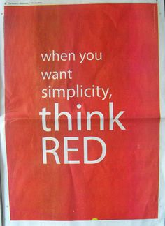 RED ...LOVE   RED just makes me feel better. : )