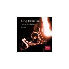 King Crimson Collectors' Club: Live at the Marquee 1969