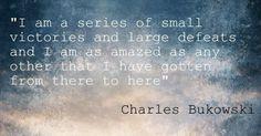 bukowski+quotes | great Charles Bukowski quote | quotes