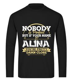 """# Birthday Name Gift long sleeve .  If Your Name Is ALINA tshirt.Comes in a variety of styles and colorsBuy yours now before it is too late!Secured payment via iDeal, PayPal, VISA and MastercardHow to place an order:1. Choose the model from the drop-down menu2. Click on """"Reserve it now""""3. Choose the size and the quantity4. Add your delivery address and bank detailsAnd that's it!"""