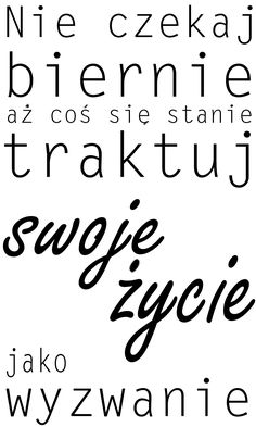 "Naklejki napisy na ścianę po polsku ""nie czekaj"" PROJEKT 038 AG.art deco Are You Happy, Art Deco, Thoughts, Motivation, Words, Funny, Quotes, Life, Quote"