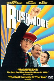 Rushmore (1998)  by Wes Anderson