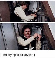 Ok so he can fix a ship but not crack a code what kind of boy friend is that oh wait he's my boyfriend Han stop trying to crack the code your gonna get electrocuted