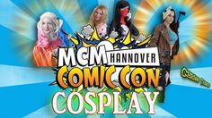 1st MCM COMIC CON 2016 Hannover COSPLAY is AWESOME #MCM #Comiccon