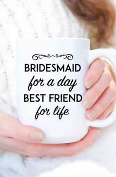 Bridesmaid Coffee Cup - Will You Be My Bridesmaid Gift