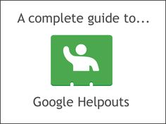 SparkSnail: Google will close Google Helpouts on April 20,2015...