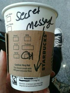 Secret message starbucks goals