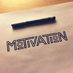 motivation | #lettering by Sean McCabe                                                                                                                                                                                 Mais
