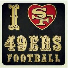 Love my Niners! Niners Girl, Sf Niners, Forty Niners, Football Season, Football Team, Football Stuff, 49ers Quotes, 49ers Fans, 49ers Players