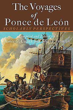 The Voyages of Ponce de Leon