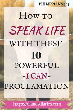 HOW TO SPEAK LIFE WITH THESE I CAN STATEMENTS