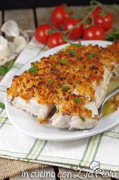Filetti di merluzzo gratinati al forno - In cucina con Zia Ralù Zia, Lasagna, Ethnic Recipes, Oven, Lasagne