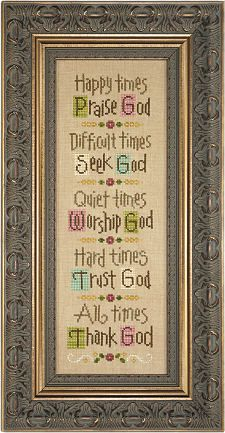 Lizzie Kate Time For God Counted Cross Stitch Chart - Happy times Praise God, Difficult times Seek God - A beautiful religious cross stitch pattern Cross Stitch Bookmarks, Cross Stitch Samplers, Counted Cross Stitch Patterns, Cross Stitch Charts, Cross Stitch Designs, Cross Stitching, Cross Stitch Embroidery, Religious Cross Stitch Patterns, Embroidery Patterns