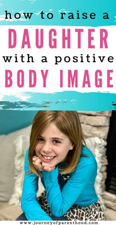 Raising a Daughter With Positive Body Image - Please Don't Call my Daughter Skinny. How I'm trying to raise my girls to see and appreiciate their beauty! Positive Self Esteem, Positive Self Talk, Positive Body Image, Raising Daughters, Raising Girls, Parenting Teens, Parenting Hacks, Morning Hair, Healthy Body Images