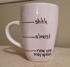 the perfect Monday morning coffee cup.diy sharpie mug Funny Coffee Mugs, Coffee Humor, Coffee Quotes, Diy Gifts, Just In Case, Coffee Cups, Coffee Coffee, Coffee Break, Coffee Talk