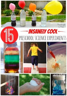15 insanely cool preschool science experiments. Tons of awesome ideas!!