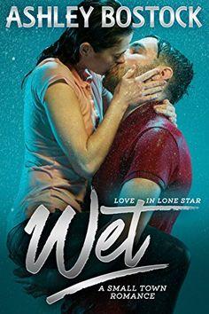 Wet: A Small Town Romance (Love in Lone Star Book 1) by A... https://www.amazon.com/dp/B01M2AGY76/ref=cm_sw_r_pi_dp_x_bPzyybB28SGWN