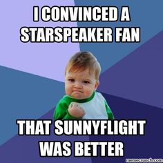 Like legit. I was having a disscusion with a fellow fan at school. He wasn't really an internet person so he didn't really do shipping. But I asked him what he would ship. He decided Starspeaker. I've always been good at debating, so after giving a 2 minute long argument I convinced him. YAY!!!XD