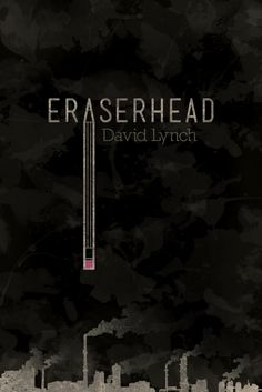 Eraserhead (1977) ~ Minimal Movie Poster by Jacob Wise