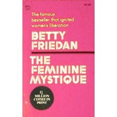 the feminine mystique betty friedan pdf