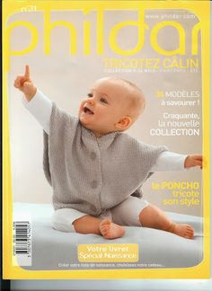Phildar baby - ok Crochet Patterns For Beginners, Baby Knitting Patterns, Baby Patterns, Knitting Magazine, Crochet Magazine, Knitting Books, Knitting For Kids, Men And Babies, Baby Corner